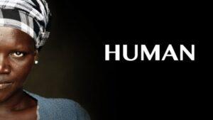 Фільм HUMAN що змінює життя